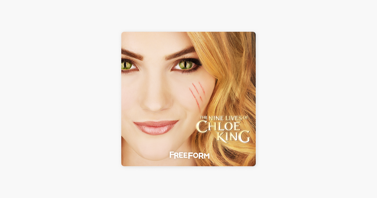 The Nine Lives Of Chloe King Season 1 On Itunes