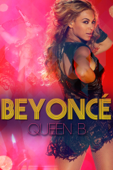 Beyoncé: Queen B - Billy Simpson