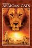Keith Scholey & Alastair Fothergill - Disneynature: African Cats  artwork