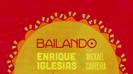 Bailando (feat. Mickael Carreira, Descemer Bueno & Gente de Zona) - Enrique Iglesias