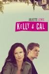 Kelly & Cal wiki, synopsis