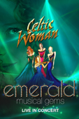 Celtic Woman: Emerald - Musical Gems (Live In Concert)