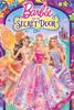 Barbie™ And The Secret Door - Karen J Lloyd