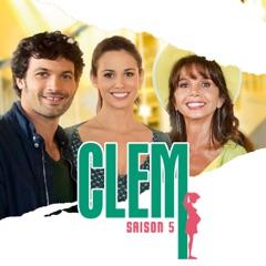 Clem, Saison 5