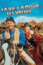 Affiche du film La vie, L\'amour, les vaches