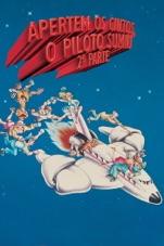 Capa do filme Apertem os Cintos, o Piloto Sumiu!: 2ª Parte