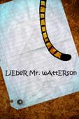 Lieber Mr. Watterson (Dear Mr. Watterson)