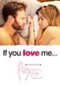 Affiche du film If You Love Me (VOST)
