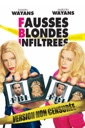Affiche du film F.B.I. (Fausses Blondes Infiltrees)