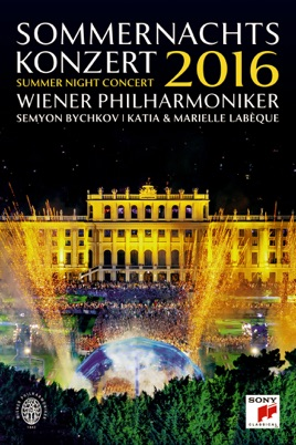 Sommernachtskonzert 2016 Summer Night Concert 2016 On Itunes