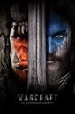 Affiche du film Warcraft: Le commencement