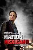 Mafioso Mexicano (Mafia Man)