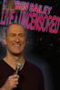 Ben Bailey: Live and Uncensored - Ben Bailey