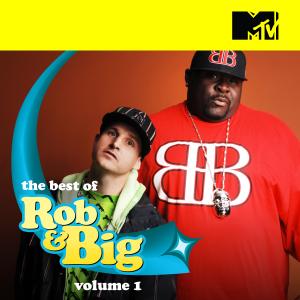 The Best of Rob & Big, Vol. 1