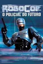 Capa do filme Robocop - O Policial do Futuro