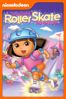 Dora's Great Roller Skate Adventure (Dora the Explorer) - George Chialtas & Allan Jacobsen