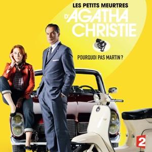 Les petits meurtres d'Agatha Christie, Saison 2, Ep 4 : Pourquoi pas Martin? - Episode 1