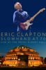 Eric Clapton - Slowhand at 70: Live At the Royal Albert Hall - Eric Clapton