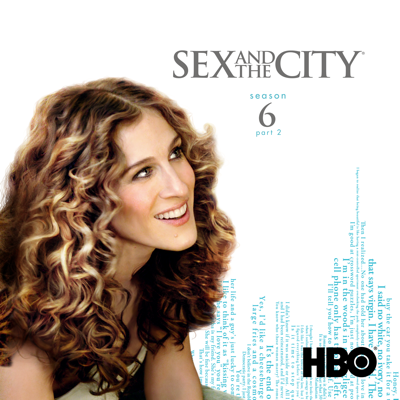 Sex and the City, Season 6, Pt. 2 - Sex and the City
