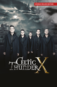 Celtic Thunder X (Double Deluxe Edition)