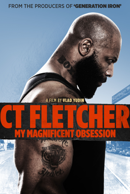 Vlad Yudin - CT Fletcher: My Magnificent Obsession  artwork