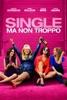 Locandina Single ma non troppo su Apple iTunes