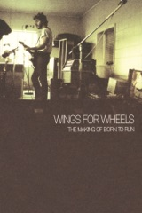 Bruce Springsteen: Wings for Wheels - The Making of Born to Run