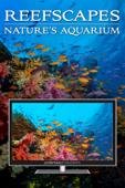 Reefscapes: Nature's Aquarium