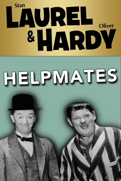 Laurel Amp Hardy Helpmates On Itunes