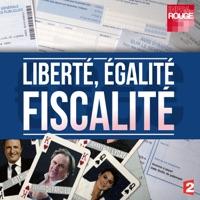 Télécharger Liberté, égalité fiscalité Episode 1