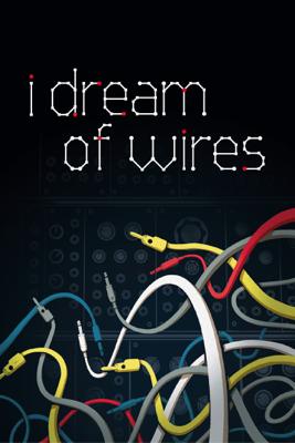 I Dream of Wires - Robert Fantinatto