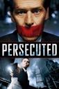Affiche du film Persecuted