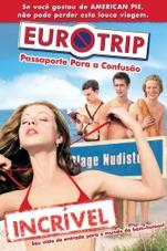 Capa do filme Eurotrip - Passaporte Para a Confusão