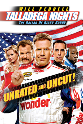 Talladega Nights: The Ballad of Ricky Bobby (Unrated) Movie Synopsis, Reviews