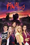 The Final Girls wiki, synopsis