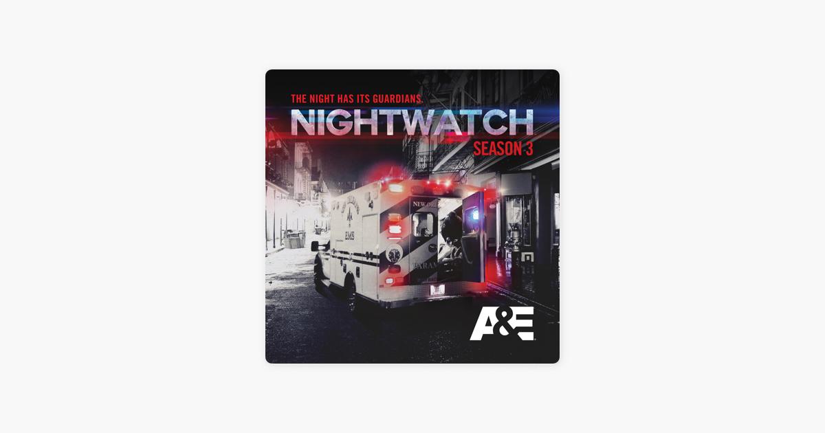 Nightwatch, Season 3