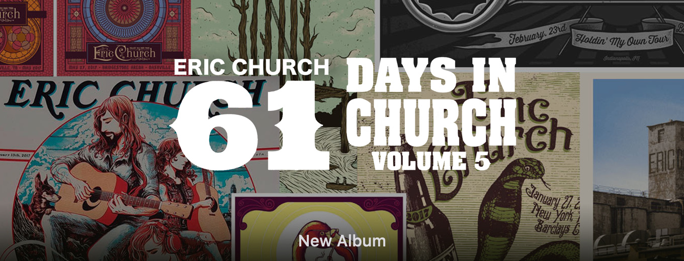 61 Days in Church, Volume. 5 by Eric Church