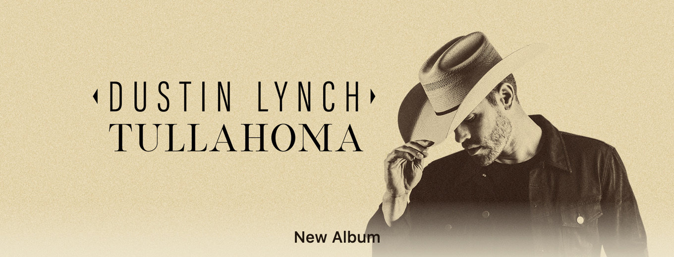 Tullahoma by Dustin Lynch