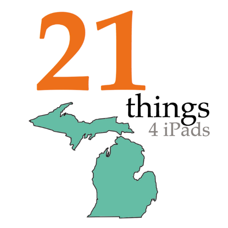 21 Things 4 iPads - Free Course by Michigan's MI Learning on iTunes U